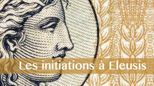 Briser la loi du silence ? Les initiations à Éleusis au IIe siècle