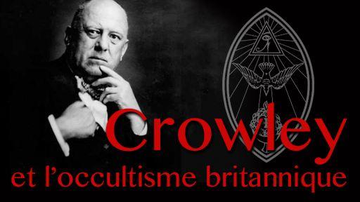 Crowley et l'occultisme britannique du XXème siècle