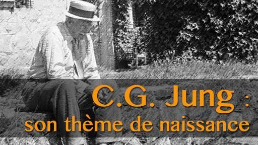 C.G. Jung 1/4, le thème de naissance de cet « archéologue du psychisme »