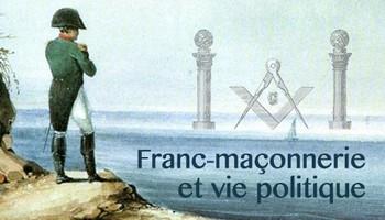 Franc-maçonnerie et vie politique en France du XVIIIe au XXe siècle