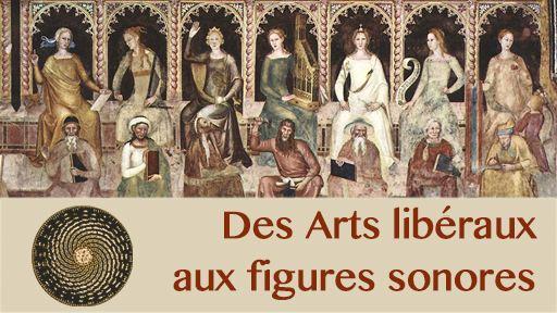 Des Arts libéraux aux figures sonores
