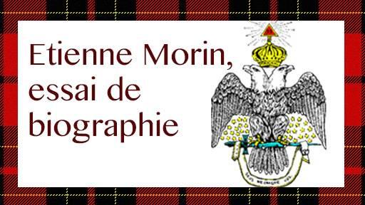 Etienne Morin, essai de biographie