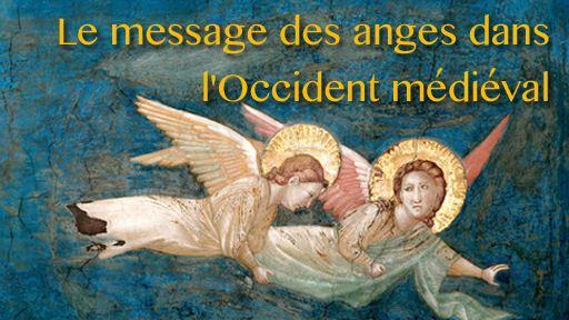 Le message des anges dans l'Occident médiéval
