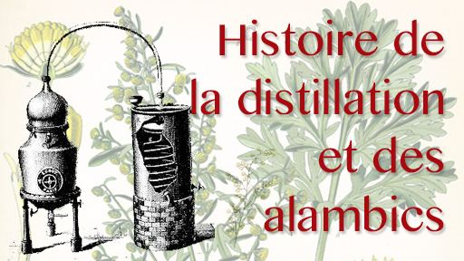 Alcool & Alchimie 1 : histoire de la distillation et des alambics