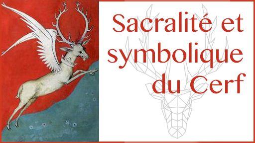Sacralité et symbolique du Cerf