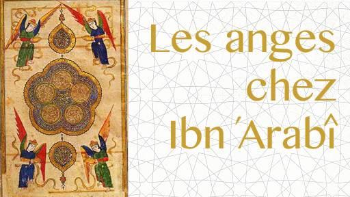 Les anges de la Parole chez Ibn 'Arabî