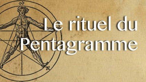 Le rituel du Pentagramme, des Rose-Croix à la Golden Dawn