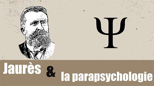 Jean Jaurès et la parapsychologie