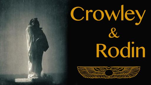 Crowley et Rodin, une amitié inattendue