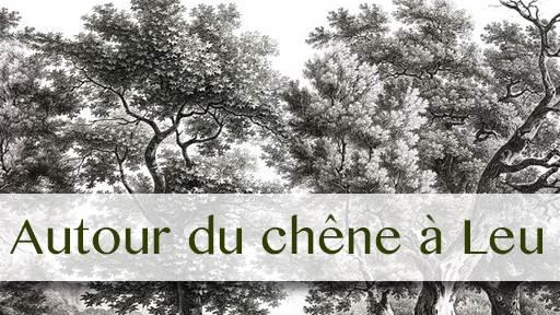 Autour du chêne à Leu