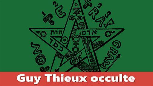 Guy Thieux, légataire de l'occulte