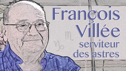 François Villée, serviteur des astres
