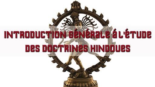 Introduction générale à l'étude des doctrines hindoues de René Guénon