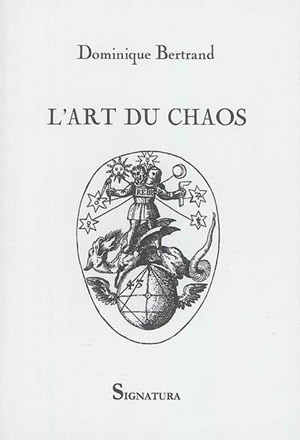 L'Art du Chaos de Dominique Bertrand