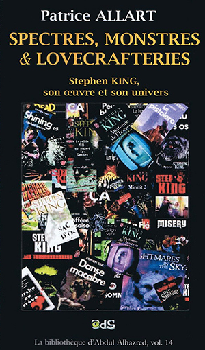Spectres, monstres & lovecrafteries. Stephen King